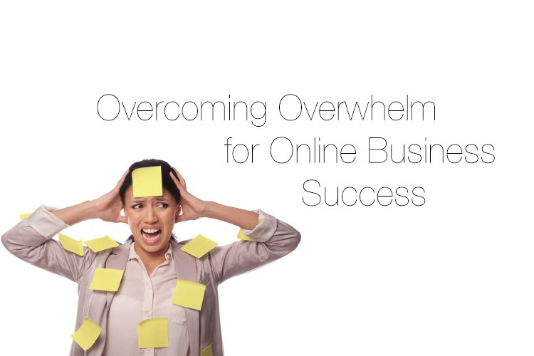 Is it time for an Intervention? Overcoming Overwhelm for Online Business Success